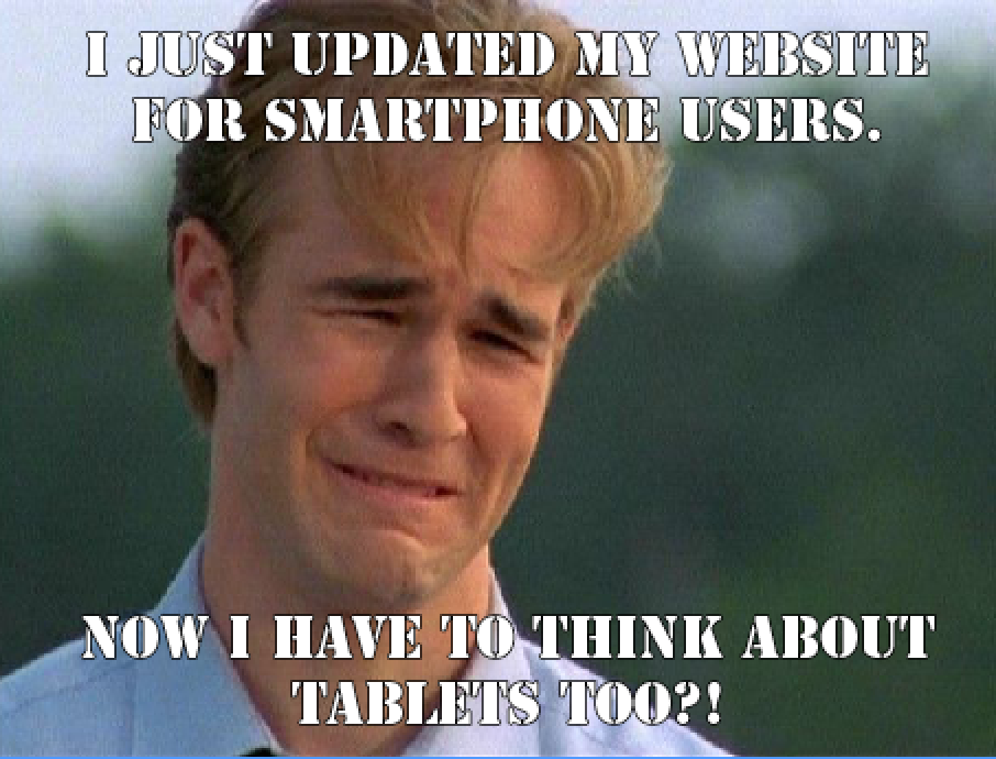 #FirstWorld Problems Tablet Meme